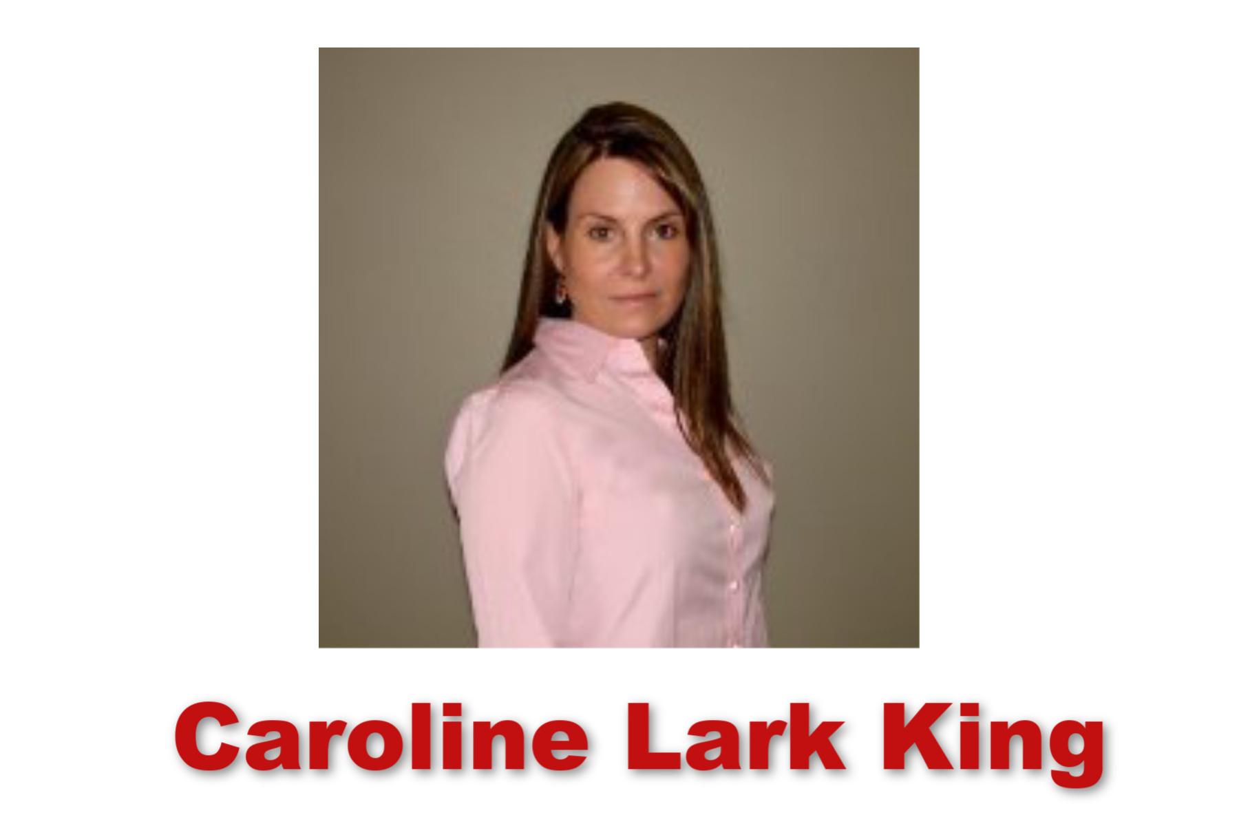 Caroline Lark King